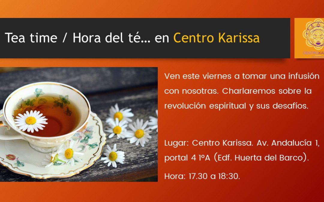Tea time / Hora del té… en Centro Karissa