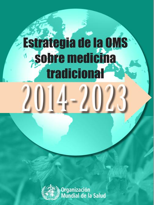 Estrategia de la OMS sobre medicina tradicional 2014-2023
